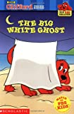 Herman, Gail: The Big White Ghost (Clifford the Big Red Dog) (Big Red Reader Series)