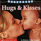 Intrater, Roberta Grobel: Hugs &amp; Kisses