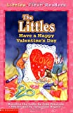 Slater, Teddy: The Littles Have a Happy Valentine's Day