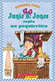 Park, Barbara: Junie B. Jones Espia Un Poquirritin / Junie B. Jones and Some Sneaky Peeky Spying
