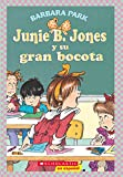 Park, Barbara: Junie B. Jones Y Su Gran Bocota/ Junie B. Jones and Her Big Fat Mouth