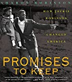 Promises To Keep: How Jackie Robinson…
