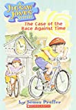 James Preller: The Case of the Race Against Time (Jigsaw Jones Mystery, No. 20)