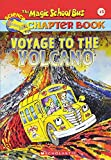 Cole, Joanna: Voyage to the Volcano