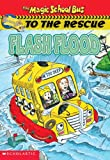 Capeci, Anne: Flood (Magic School Bus To The Rescue)