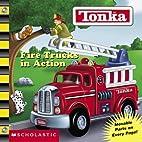 Tonka: Fire Trucks in Action (Board Book…