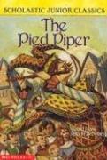 The Pied Piper (Scholastic Junior Classics)…