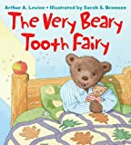 Levine, Arthur A.: The Very Beary Tooth Fairy
