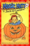 MacCarone, Grace: Magic Matt and the Jack O' Lantern