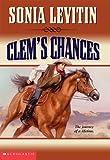 Levitin, Sonia: Clem's Chances