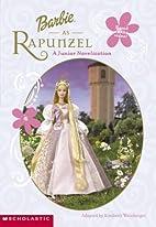 Barbie As Rapunzel Jr Chapter Book (Barbie…