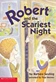 Seuling, Barbara: Robert And The Scariest Night