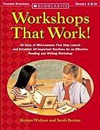 Workshops That Work! by Kirsten Widmer
