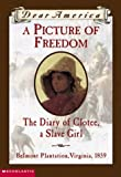 Patricia C. McKissack: A Picture of Freedom: The Diary of Clotee, a Slave Girl (Dear America)