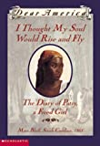 Joyce Hansen: I Thought My Soul Would Rise And Fly, The Diary of Patsy, A Freed Girl