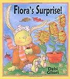 Gliori, Debi: Flora's Surprise