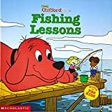 Inches, Alison: Fishing Lessons Clifford the Big Red Dog