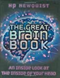 Brace, Eric: The Great Brain Book: An Inside Look At The Inside Of Your Head