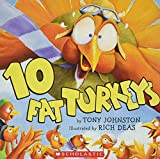Johnston, Tony: Ten Fat Turkeys