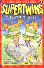 Supertwins and Tooth Trouble (Scholastic…