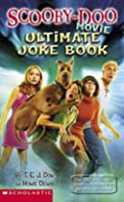 Scooby-Doo Movie Ultimate Joke Book by Howie…