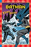 McCann, Jesse Leon: Batman #1: Time Thaw (Scholastic Readers Level 3)