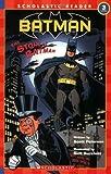 Peterson, Scott: Scholastic Reader Level 3: Batman #8: The Story Of Batman (Scholastic Readers)