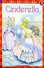 Cinderella (Scholastic Reader Level 2) by…