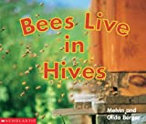 Berger, Melvin: Bees Live In Hives
