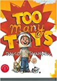 Shannon, David: Too Many Toys