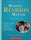 Angelillo, Janet: Making Revision Matter (Theory and Practice)