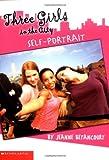 Betancourt, Jeanne: Three Girls In The City #1: Portrait