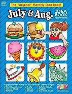 July and August Idea Book: A Creative Idea…