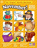 November Monthly Idea Book by Scholastic…