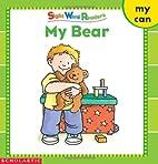 My Bear by Linda Beech