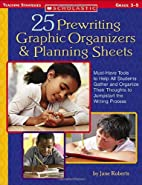 25 Prewriting Graphic Organizers & Planning…
