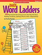 Daily Word Ladders: Grades 2-3 by Timothy…