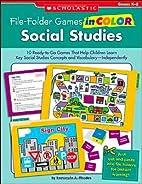 File-Folder Games in Color: Social Studies:…