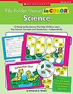 File-Folder Games in Color: Science: 10…