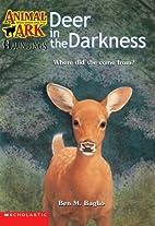 Deer in the Darkness by Ben M. Baglio