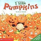 I Like Pumpkins by Jerry Smath