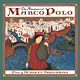 Freedman, Russell: The Adventures of Marco Polo