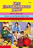 Ann M. Martin: The Baby-sitters Club Super Edition 3 Books in 1! #1-3 (The Baby-sitters Club, 1-3)