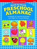 Stiefel, Ann: The Month-by-month Preschool Almanac