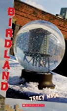 Birdland by Tracy Mack