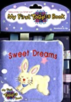 My First Taggies Book: Sweet Dreams (My…