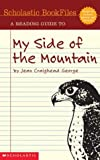 Levine, Beth: Scholastic Bookfiles: My Side Of The Mountain By Jean Craighead George