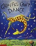 Giles Andreae: Giraffes Can't Dance