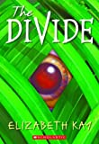 Kay, Elizabeth: The Divide