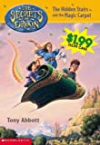 Abbott, Tony: The Hidden Stairs and the Magic Carpet (The Secrets of Droon, Book 1)
